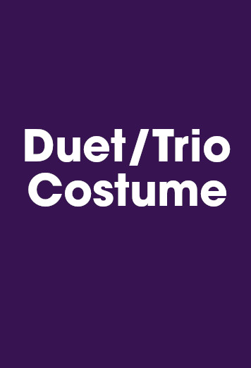 Duet/Trio (Please indicate below which duet/trio costume(s) )